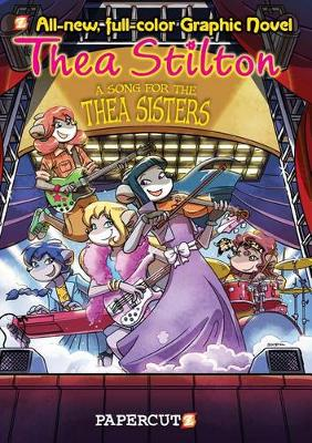 Thea Stilton Graphic Novels #7 by Kes Gray