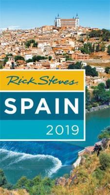Rick Steves Spain 2019 by Rick Steves