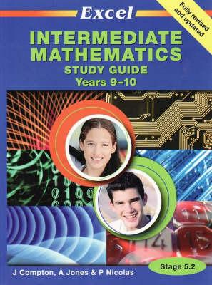 Intermediate Mathematics Study Guide Years 9-10 by J. Compton