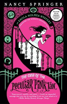 Enola Holmes: #4 The Case of the Peculiar Pink Fan book