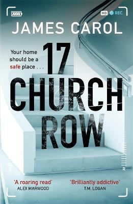 17 Church Row: We all have darker instincts . . . by James Carol