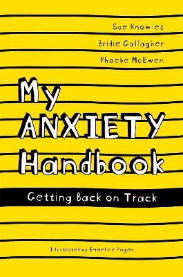 My Anxiety Handbook book