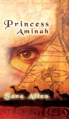 Princess Aminah by Sarah Allen