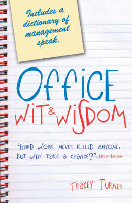 Office Wit and Wisdom by Tracey Turner