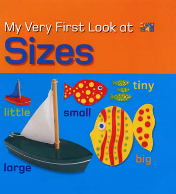 My Very First Look at Sizes by