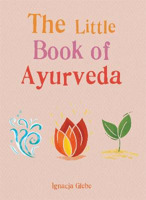 The Little Book of Ayurveda book