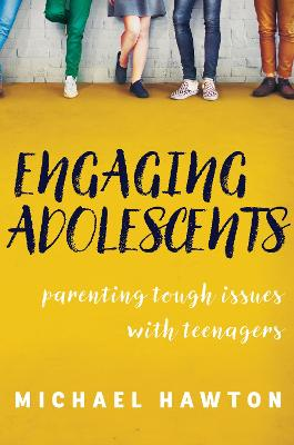 Engaging Adolescents by Michael Hawton