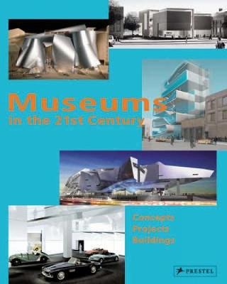 Museums in the 21st Century book