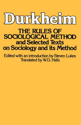 The Rules of Sociological Methods by Emile Durkheim