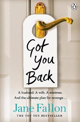 Got You Back by Jane Fallon