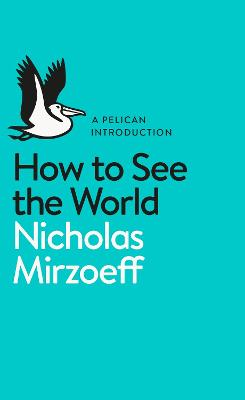 How to See the World book