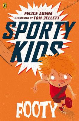Sporty Kids: Footy! book