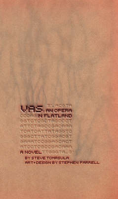 VAS - An Opera in Flatland by Steve Tomasula
