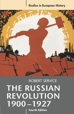 The Russian Revolution, 1900-1927 by Robert Service