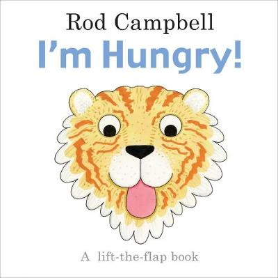 I'm Hungry! by Rod Campbell