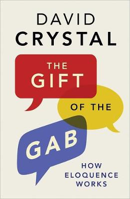 Gift of the Gab by David Crystal