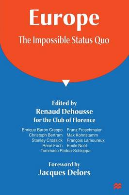 Europe: The Impossible Status Quo by Renaud Dehousse