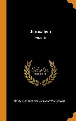 Jerusalem; Volume 2 by Selma Lagerlof