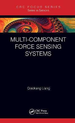 Multi-Component Force Sensing Systems by Qiaokang Liang
