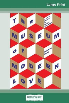 The Museum of Modern Love (16pt Large Print Edition) book