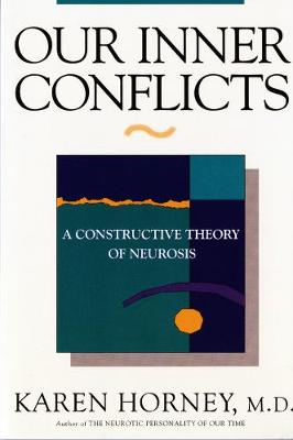 Our Inner Conflicts by Karen Horney