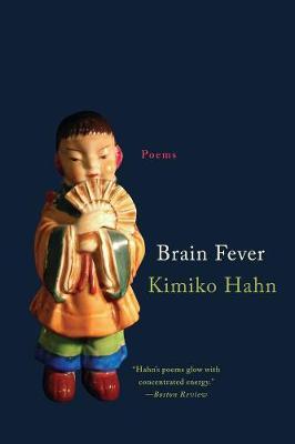 Brain Fever: Poems by Kimiko Hahn