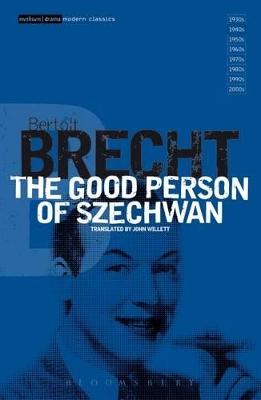 The Good Person Of Szechwan by Bertolt Brecht
