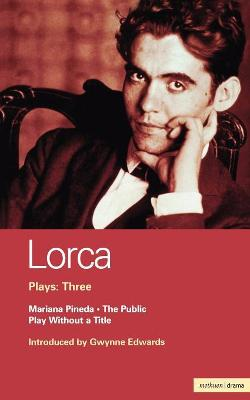 "Lorca Plays ""The Public"", ""Play without a Title"", ""Mariana Pineda"" v.3 by Henry Livings"