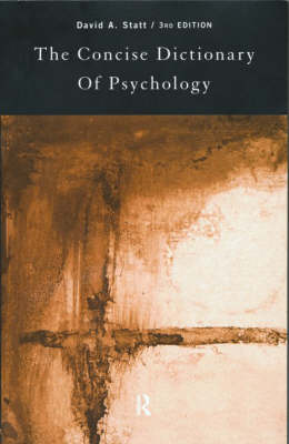 The Concise Dictionary of Psychology by David A. Statt