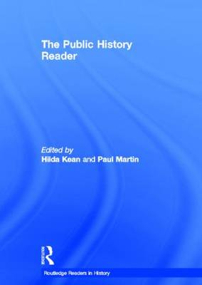 The Public History Reader by Hilda Kean