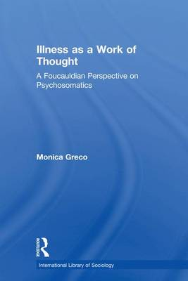 Illness as a Work of Thought book