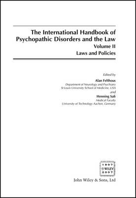 International Handbook on Psychopathic Disorders and the Law: v. 2 by Alan Felthous