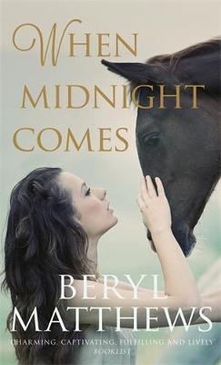When Midnight Comes by Beryl Matthews