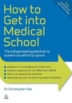 How to Get Into Medical School by Dr. Christopher See