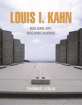 Louis I. Kahn by Leslie Thomas
