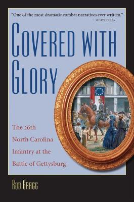 Covered with Glory by Rod Gragg