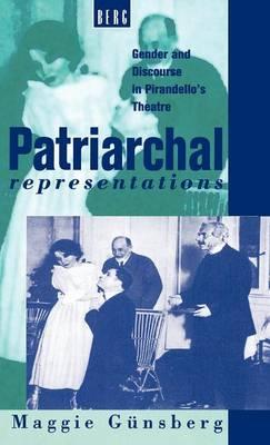 Patriarchal Representations by Maggie Gunsberg