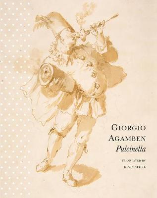 Pulcinella by Giorgio Agamben