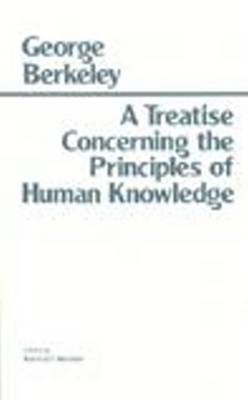 Treatise Concerning the Principles of Human Knowledge by Kenneth P. Winkler