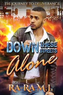 Down These Streets Alone by R&A