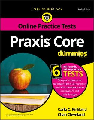 Praxis Core For Dummies with Online Practice Tests by Carla C. Kirkland