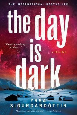 The Day Is Dark by Yrsa Sigurdardottir