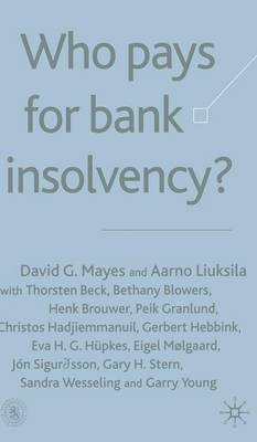 Who Pays for Bank Insolvency? by Aarno Liuksila