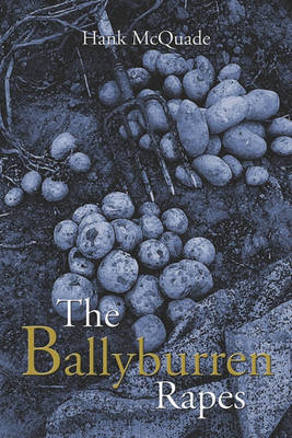 The Ballyburren Rapes by Hank McQuade