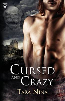 Cursed and Crazy by Tara Nina