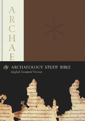 ESV Archaeology Study Bible by