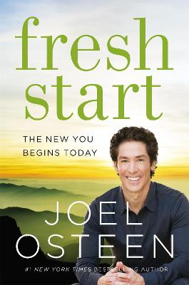 Fresh Start by Joel Osteen