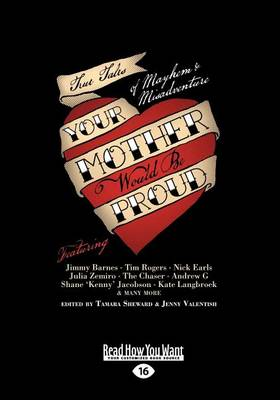 Your Mother Would Be Proud by Tamara Sheward and Jenny Valentish
