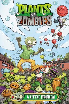 Plants Vs. Zombies Volume 14: A Little Problem book
