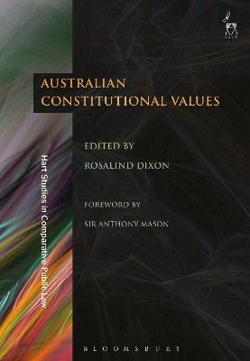 Australian Constitutional Values by Rosalind Dixon